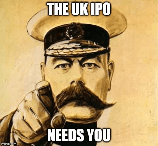 Lord Kitchener: The UK IPO Needs You   taken from an army recruitment poster